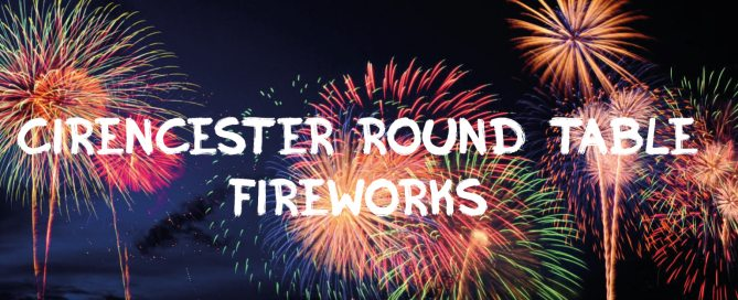 Cirencester Round Table Fireworks